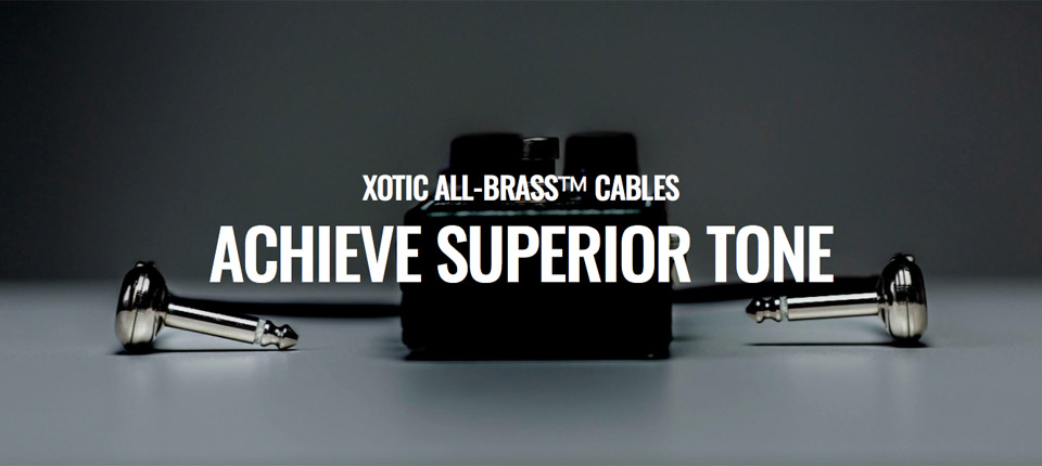 XOTIC ALL-BRASS CABLES